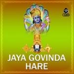 Jaya Govinda Hare