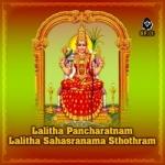 Lalitha Pancharatnam Lalitha Sahasranama Sthothram songs