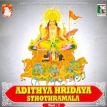 Adithya Hridaya Sthothramala - Part 1 songs