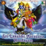 Sri Lakshmi Narayana Hrudayam With Beejakshari Mantram songs