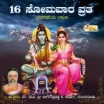 Sri Hadinaaru Somavara Vratha songs
