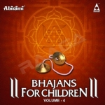Bhajans for Children - Vol 4 songs