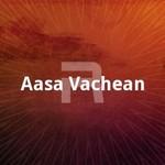 Aasa Vachean songs