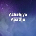 Azhahiya Abathu songs