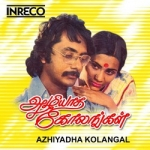 Listen to Naan Ennum songs from Azhiyatha Kolangal