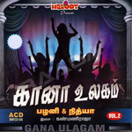 Gana Ulagam - Vol 2 songs