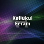 Kallukul Eeram songs