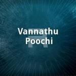 Vannathu Poochi songs