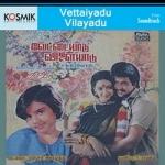 Vettaiyadu Vilayadu songs