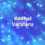 Kadhal Varalaru songs