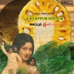 Kasappum Inippum songs