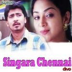 Singara Chennai songs