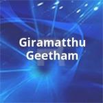 Giramatthu Geetham songs