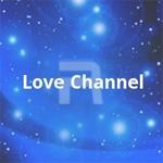 Love Channel songs
