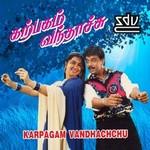 Karpagam Vandhachchu songs