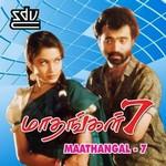 Maathangal - 7 songs