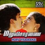 Maru Visaaranai songs