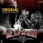 Vada Chennai (OST) songs