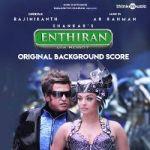 Enthiran (OST) songs