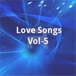 Love Songs - Vol 5 songs