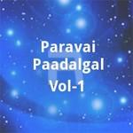 Paravai Paadalgal - Vol 1 songs