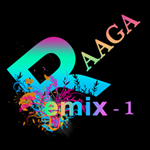Raaga Remix - Vol 1 songs