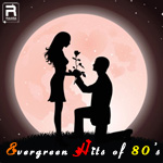 Evergreen Hits of 80's songs