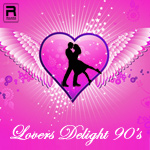Lovers' Delight of 90's - Vol 3