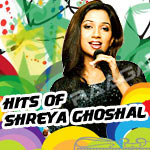 Hits Of Shreya Ghoshal songs