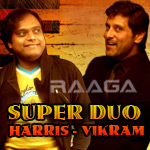 Super Duo Harris Jayaraj & Vikram songs