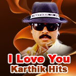 I Love You - Karthik Hits