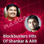 Blockbusters Hits Of Shankar & ARR songs