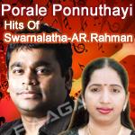 Porale Ponnuthayi... Hits Of Swarnalatha-AR. Rahman songs