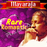 Rare Romantic Hits Of Illayaraja