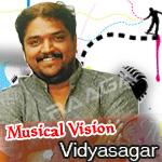 Musical Vision - Vidyasagar songs