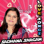 Love Songs Of Sadhana Sargam Vol - 1
