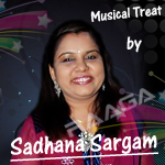 Musical Treat By Sadhana Sargam songs