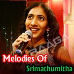 Melodies Of Srimathumitha songs