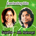 Everlasting Hits - Sujatha & AR. Rahman songs