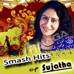 Smash Hits Of Sujatha songs