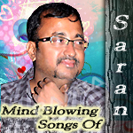 Mind Blowing Songs Of Saran songs