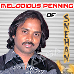 Melodious Penning Of Snehan songs
