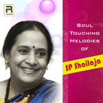 Soul Touching Melodies Of SP. Shailaja songs