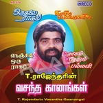 T. Rajendarin Vasantha Gaanangal songs