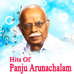 Hits Of Panju Arunachalam songs