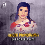 Aachi Manorama - Evergreen Hits songs