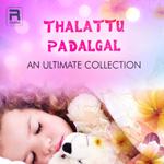 Thalattu Padalgal songs