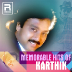 Memorable Hits Of Karthik songs