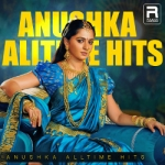 Anushka - Alltime Hits songs
