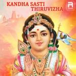 Kandha Sasti Thiruvizha songs